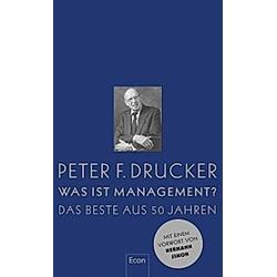 Was ist Management?. Peter F. Drucker  - Buch