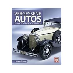 Vergessene Autos. Halwart Schrader  - Buch