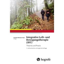 Integrative Leib- und Bewegungstherapie (IBT): eBook von