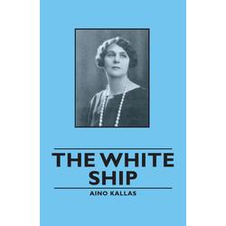 The White Ship als Taschenbuch von Aino Kallas