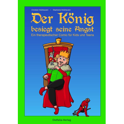 Der König besiegt seine Angst als Buch von Christian Holzhausen/ Stephanie Holzhausen