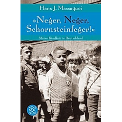 'Neger  Neger  Schornsteinfeger!'. Hans J. Massaquoi  - Buch