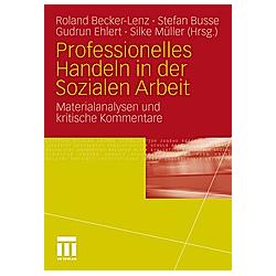 Professionelles Handeln in der Sozialen Arbeit - Buch