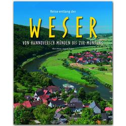 Reise entlang der Weser - Von Hannoversch Münden bis zur Mündung: Buch von Hans H. Krüger
