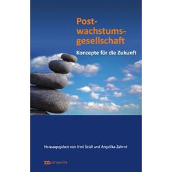 Postwachstumsgesellschaft als Buch von