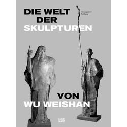 Die Welt der Skulpturen von Wu Weishan als Buch von