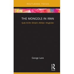 The Mongols in Iran: eBook von George Lane