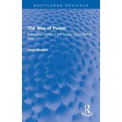 The Way of Power: eBook von John Blofeld