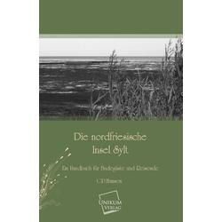 Die nordfriesische Insel Sylt als Buch von C. P. Hansen