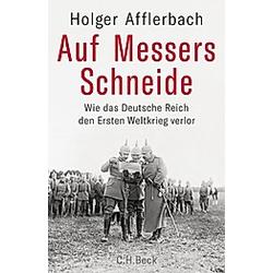 Auf Messers Schneide. Holger Afflerbach  - Buch