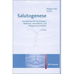 Salutogenese als Buch von Rüdiger-Felix Lorenz