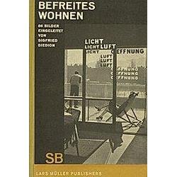 Befreites Wohnen. Sigfried Giedion  - Buch