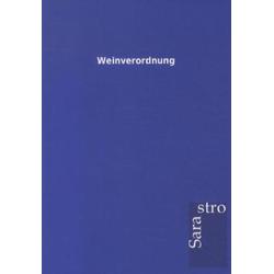 Weinverordnung als Buch von ohne Autor