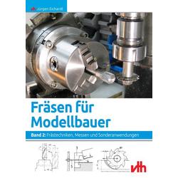 Fräsen für Modellbauer 2 als Buch von Jürgen Eichardt