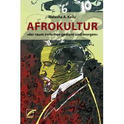 Afrokultur: eBook von Natasha A. Kelly