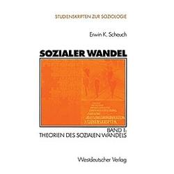 Sozialer Wandel: Bd.1 Sozialer Wandel - Buch