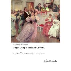Eugen Onegin.  . als Buch von A. S. Puschkin. '. '. ''''''/ Alexander S. Puschkin