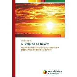 A Pesquisa na Nuvem. André Gradvohl  - Buch
