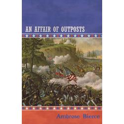 An Affair of Outposts als Taschenbuch von Ambrose Bierce