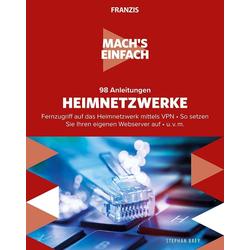 Mach's einfach: 98 Anleitungen Heimnetzwerke als Buch von Stephan Brey