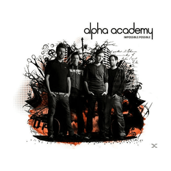 Alpha Academy - Impossible: Possible (CD)