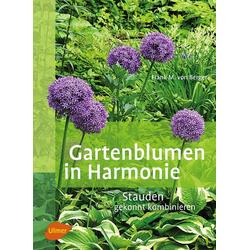 Gartenblumen in Harmonie: Buch von Frank M. von Berger