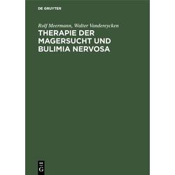 Therapie der Magersucht und Bulimia nervosa: eBook von Walter Vandereycken/ Rolf Meermann