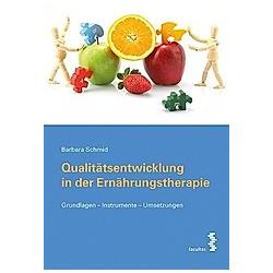 Schmid, B: Qualitätsentwicklung in der Ernährungstherapie
