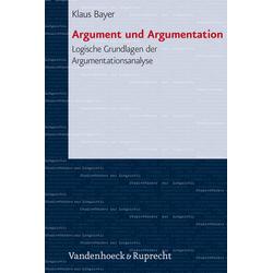 Argument und Argumentation als Buch von Klaus Bayer