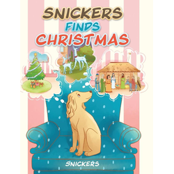 Snickers Finds Christmas als Buch von Snickers