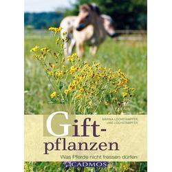 Giftpflanzen: Buch von Uwe Lochstampfer
