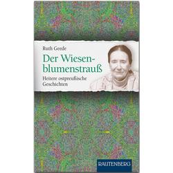 Der Wiesenblumenstrauß als Buch von Ruth Geede
