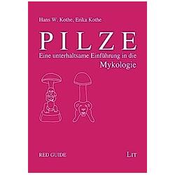 Pilze. Hans W. Kothe  Erika Kothe  - Buch