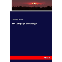 The Campaign of Marengo als Buch von Edward E. Bowen