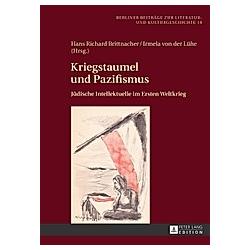 Kriegstaumel und Pazifismus - Buch