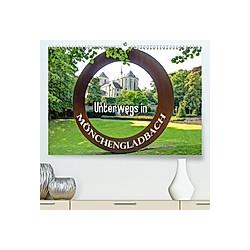 Unterwegs in Mönchengladbach (Premium-Kalender 2020 DIN A2 quer)