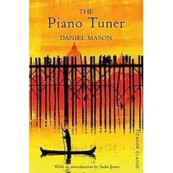 The Piano Tuner. Daniel Mason  - Buch