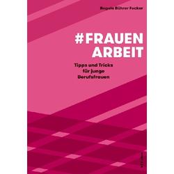 #Frauenarbeit als Buch von Regula Bührer Fecker