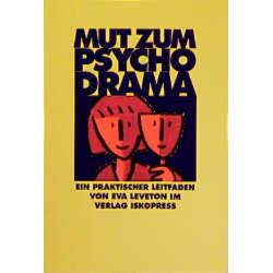 Mut zum Psychodrama: Buch von Eva Leveton