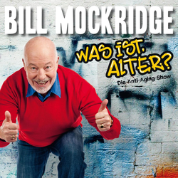 Bill Mockridge Was ist Alter? als Hörbuch Download von Bill Mockridge