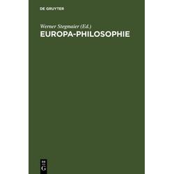 Europa-Philosophie als Buch von Werner Stegmaier