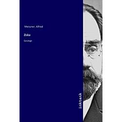 Ziska. Alfred Meissner  - Buch