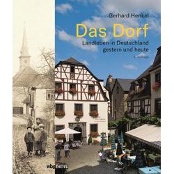 Das Dorf als Buch von Gerhard Henkel