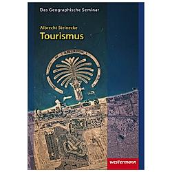 Tourismus. Albrecht Steinecke  - Buch