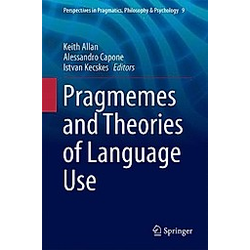 Pragmemes and Theories of Language Use - Buch