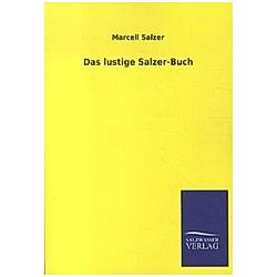 Das lustige Salzer-Buch. Marcell Salzer  - Buch
