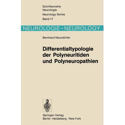 Differentialtypologie der Polyneuritiden und Polyneuropathien: eBook von B. Neundörfer