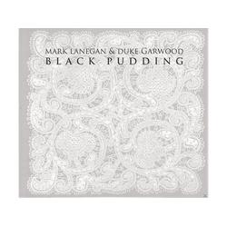 Mark Lanegan, Duke Garwood - Black Pudding (CD)