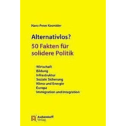 Alternativlos?. Hans-Peter Kosmider  - Buch