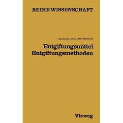 Entgiftungsmittel - Entgiftungsmethoden: eBook von Karlheinz Lohs